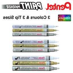 Pentel Paint Marker Permanent White, Gold & Silver. Extra Fi